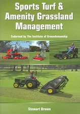 Sports Turf & Amenity Grassland Management:  A Guide to Keeping, Breeding and Showing