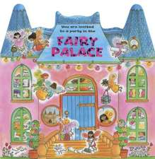 Fairy Palace:  You Are Invited to a Party in the Fairy Palace!