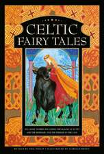 Celtic Fairy Tales: 20 Classic Stories Including the Black Cat, Lutey and the Mermaid, and the Fiddler in the Cave