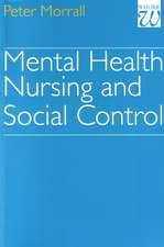 Mental Health Nursing and Social Control