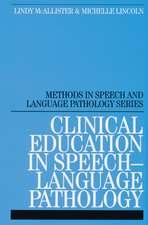 Clinical Education in Speech–Language Pathology