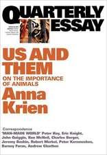 Quarterly Essay 45, Us & Them:  On the Importance of Animals