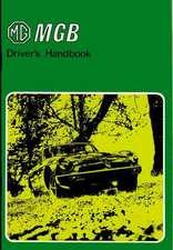 MGB Tourer & GT Owner Hndbk:  Operating, Maintenance and Service Handbook