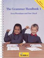 The Grammar 1 Handbook: a Handbook for Teaching Grammar and Spelling. Copii de la 8 ani