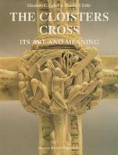 The Cloisters Cross:  Its Art and Meaning