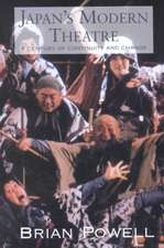 Japan's Modern Theatre:  A Century of Change and Continuity