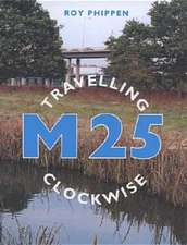 M25:  Travelling Clockwise