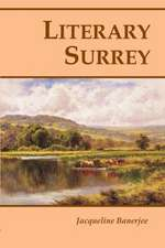 Literary Surrey:  And Over the Borders