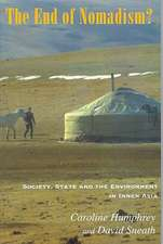 The End of Nomadism?:  Society, State and the Environment in Inner Asia