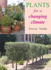 Plants for a Changing Climate