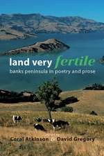 Land Very Fertile:  Banks Peninsula in Poety and Prose