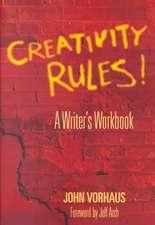 Creativity Rules!: A Writer's Workbook