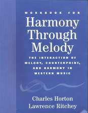 Workbook for Harmony Through Melody