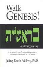 Walk Genesis!:  In the Begining