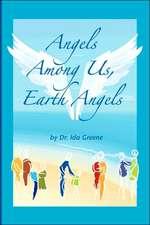 Angels Among Us, Earth Angels