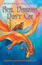 Real Dragons Don't Cry