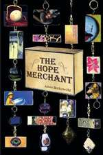 The Hope Merchant:  Free Wish with Every Purchase