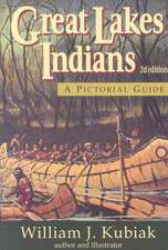 Great Lakes Indians:  A Pictoral Guide