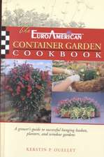 EuroAmerican Container Garden Cookbook