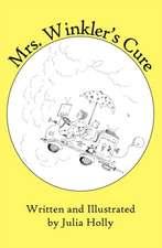 Mrs. Winkler's Cure