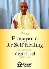 Pranayama for Self-Healing DVD
