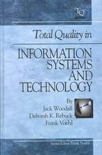Total Quality in Information Systems and Technology