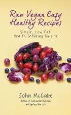Raw Vegan Easy Healthy Recipes