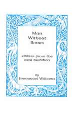 Man Without Bones: Riddles from the oral tradition