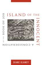 Island of the Innocent:: A Consideration on the Book of Job
