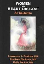 Women and Heart Disease, an Epidemic