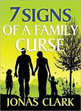 7 Signs of a Family Curse