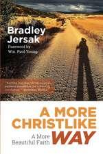 A More Christlike Way