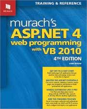 Murach's ASP.NET 4 Web Programming with VB 2010: 4th Edition