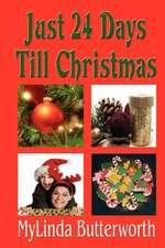 Just 24 Days Till Christmas