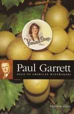 Paul Garrett:  Dean of American Winemakers
