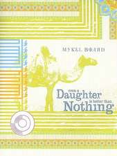Even a Daughter is Better Than Nothing