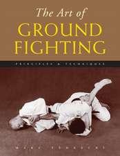 The Art of Ground Fighting