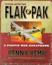Flying with the Flak Pak:  A Pacific War Scrapbook