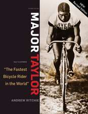 """Major Taylor: """"the Fastest Bicycle Rider in the World"""""""