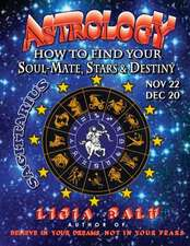 Astrology - How to Find Your Soul-Mate, Stars and Destiny - Sagittarius