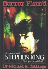 Horror Plum'd:  International Stephen King Bibliography & Guide 1960-2000