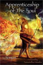 Apprenticeship of the Soul