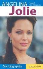 Angelina Jolie:  Angel in Disguise