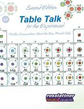 Table Talk for the Experienced