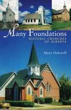 Many Foundations: Historic Churches of Alberta