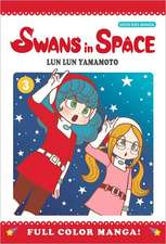Swans in Space Volume 3