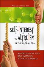 Self-Interest vs Altruism in the Global Era