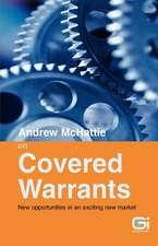 Andrew McHattie on Covered Warrants
