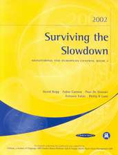 Surviving the Slowdown: Monitoring the European Central Bank 4