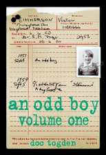 An Odd Boy - Volume One [Paperback]